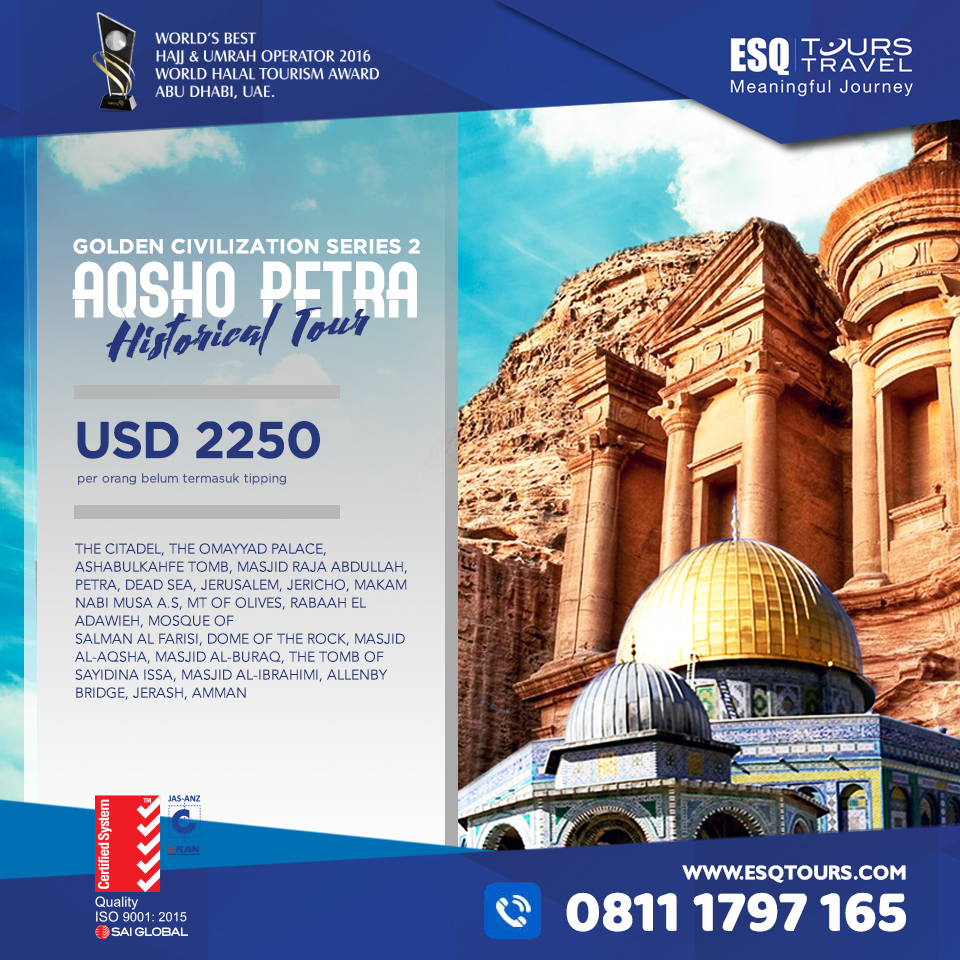 ESQ Tours Travel | Paket Tour muslim wisata halal aqsho petra september 2018