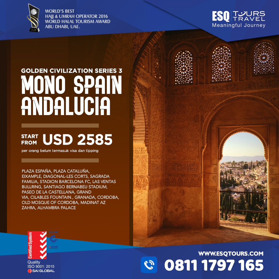 ESQ Tours Travel | Paket Tour muslim mono spain adalucia spanyol