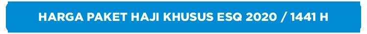 harga-paket-haji-khusus-plus-ESQ-tahun-2020-1441-H